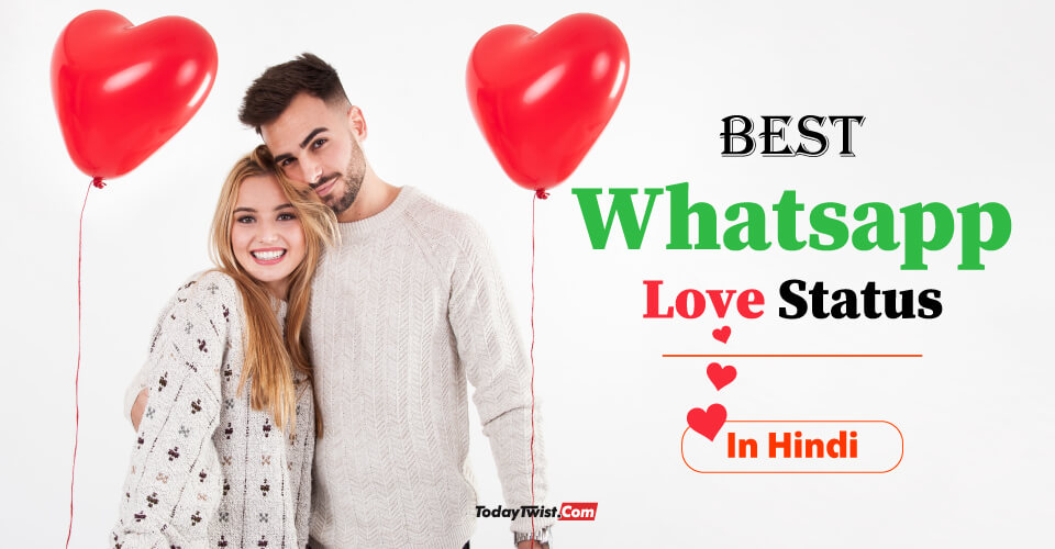 Whatsapp Love Status, Best Whatsapp Love Status, Status For Whatsapp, Whatsapp Status Love,